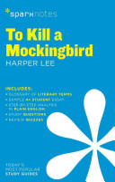 To Kill a Mockingbird by Harper Lee (SparkNotes)(Paperback)