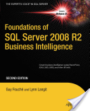 Foundations of SQL Server 2008 R2 Business Intelligence (Fouche Guy)(Paperback)