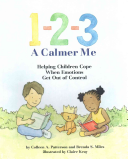1-2-3 a Calmer Me - Helping Children Cope When Emotions Get Out of Control (Patterson Colleen A.)(Paperback)