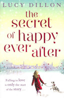 Secret of Happy Ever After (Dillon Lucy)(Paperback)