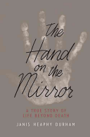 Hand on the Mirror - Life Beyond Death (Durham Janis Heaphy)(Paperback)