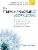 Stress Management Workbook: a Guide to Developing Resilience (Teach Yourself) (Brakel Lynne Van)(Paperback)