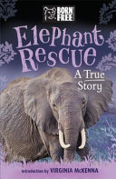 Born Free Elephant Rescue - The True Story of Nina and Pinkie (Leaman Louisa)(Paperback)