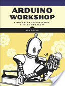 Arduino Workshop: A Hands-On Introduction with 65 Projects (Boxall John)(Paperback)