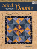Stitch on the Double - Easy Quilt Projects to Sew on the Go (Brown Professor Kathleen)(Paperback / softback)