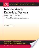 Introduction to Embedded Systems - Using ANSI C and the Arduino Development Environment (Russell David J.)(Paperback)