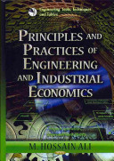 Principles & Practices of Engineering & Industrial Economics (Ali M. Hossain)(Pevná vazba)