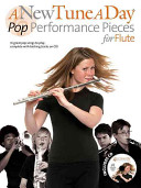 New Tune A Day - Pop Performance Pieces - Flute(Paperback)