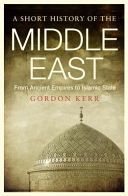 Short History of the Middle East (Kerr Gordon)(Paperback)