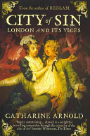 City of Sin - London and Its Vices (Arnold Catharine)(Paperback)
