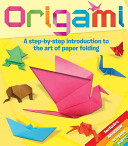 Origami - A Step-by-Step Introduction to the Art of Paper Folding (Kespert Deborah)(Paperback)
