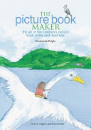 Picture Book Maker - The Art of the Children's Picture Book Writer and Illustrator (Knight Karenanne)(Paperback)