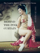 Behind the Pink Curtain - The Complete History of Japanese Sex Cinema (Sharp Johnny)(Paperback)