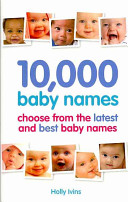 10,000 Baby Names - How to Choose the Best Name for Your Baby (Ivins Holly)(Paperback)