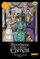 Importance of Being Earnest the Graphic Novel (Wilde Oscar)(Paperback)