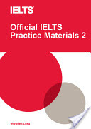 Official IELTS Practice Materials 2 with DVD (University of Cambridge ESOL Examinations)(Mixed media product)