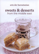 Sweets & Desserts from the Middle East (Haroutunian Arto der)(Pevná vazba)