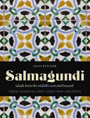 Salmagundi - Salads from the Middle East and Beyond (Butcher Sally)(Pevná vazba)