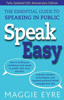Speak Easy - The Essential Guide to Speaking in Public (Eyre Maggie)(Paperback)