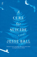 Cure for Suicide (Ball Jesse)(Paperback)