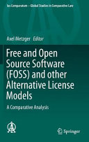 Free and Open Source Software (FOSS) and Other Alternative License Models - A Comparative Analysis(Pevná vazba)