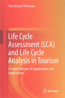Life Cycle Assessment (LCA) and Life Cycle Analysis in Tourism - A Critical Review of Applications and Implications (Filimonau Viachaslau)(Pevná vazba)
